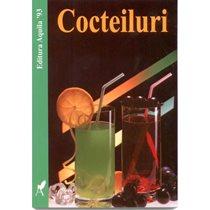 Cocteiluri - Editura Aquila