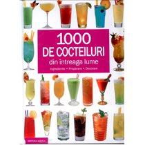 1000 de cocteiluri - Editura Aquila