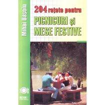204 retete picnicuri si mese festive - Editura Meteor
