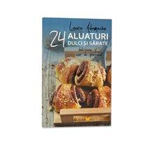 24 de retete aluaturi dulci si sarate - Editura Sian Books