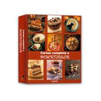 Cartea completa a deserturilor - Editura Aquila