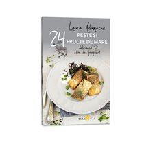 24 retete peste si fructe de mare - Editura Sian Books