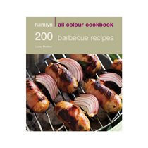 200 barbecue recipes - All colour cookbook - Hamlyn