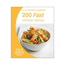 200 fast chicken dishes - All colour cookbook - Hamlyn