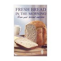 Fresh bread in the morning - Robinson