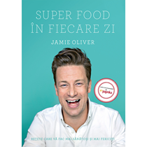 Super Food in fiecare zi - Curtea Veche