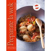 Preparate la wok - Editura Litera
