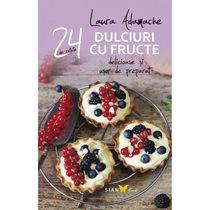 24 retete dulciuri cu fructe - Editura All