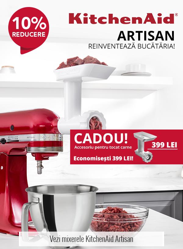 Mixere KitchenAid Artisan - 10% reducere plus accesoriu de tocat carne CADOU!